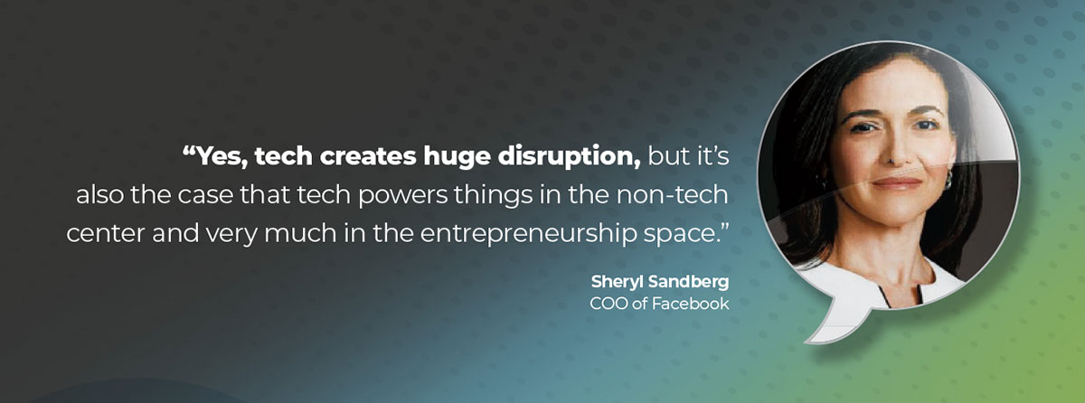 Disruption quote from Sandberg COO Facebook