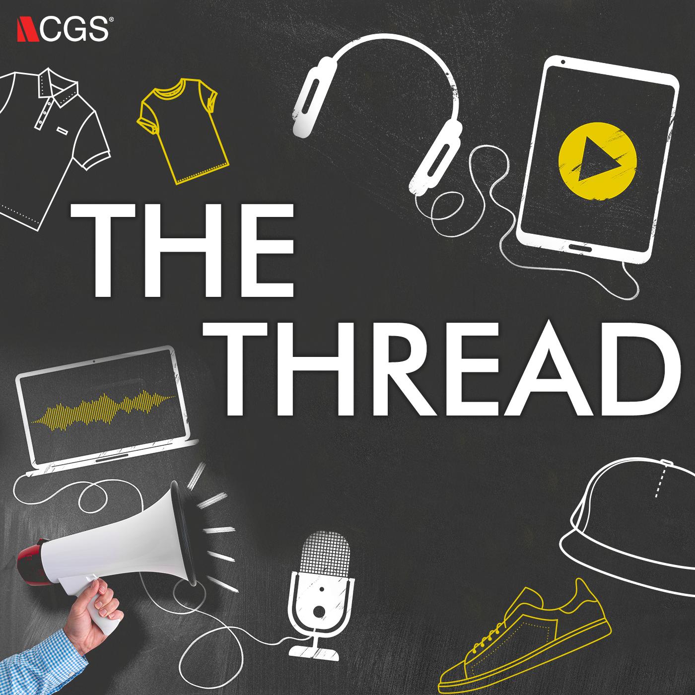 CGS Podcast: The Thread