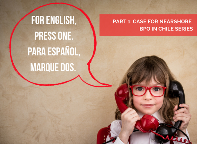 BPO in Chile, Nearshoring in Chile, Spanish Speaking Customer Service
