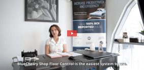 Sorste: Shop Floor Powered by BlueCherry® Shop Floor Control